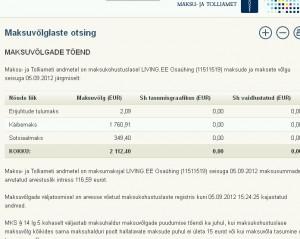 Living.ee osaühing maksuvõlg 5.09.2012 seisuga on 1 760€ käibemaksu ja 349€ sotsiaalamaksu.